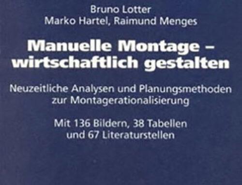 Manuelle Montage – Wirtschaftlich gestaltet